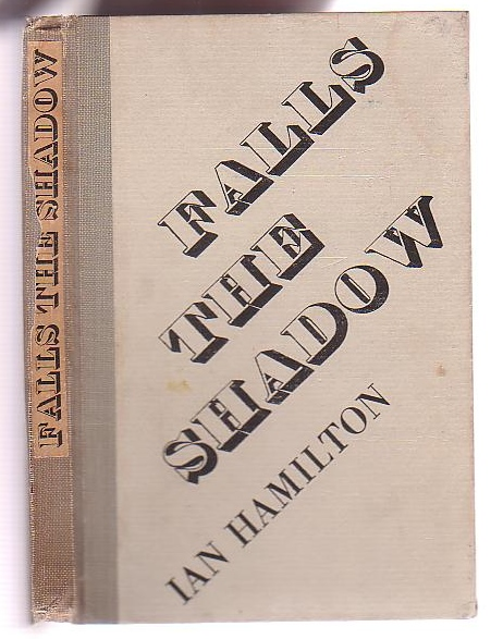 Image for Falls the Shadow: a play in three acts