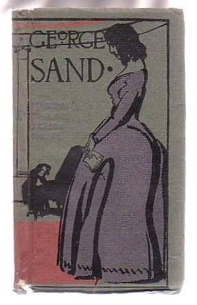 Image for George Sand: Thoughts & Aphorisms from her works