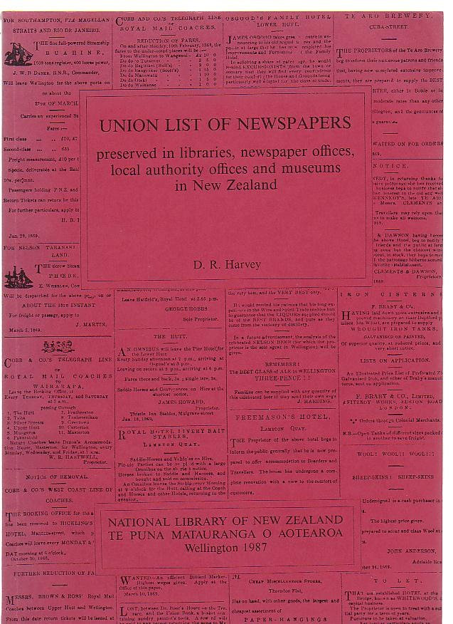 Image for Union List of Newspapers preserved in libraries, newspaper offices, local authority offices and museums in New Zealand