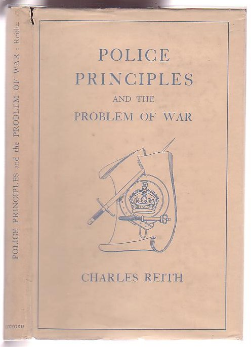 Image for Police Principles and the Problem of War