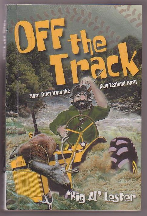 Image for Off the Track: More Tales from the New Zealand Bush