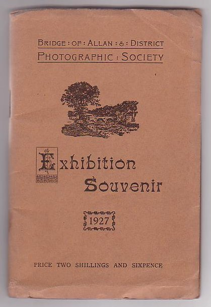 Image for Bridge of Allan & District Photographic Society Exhibition Souvenir 1927