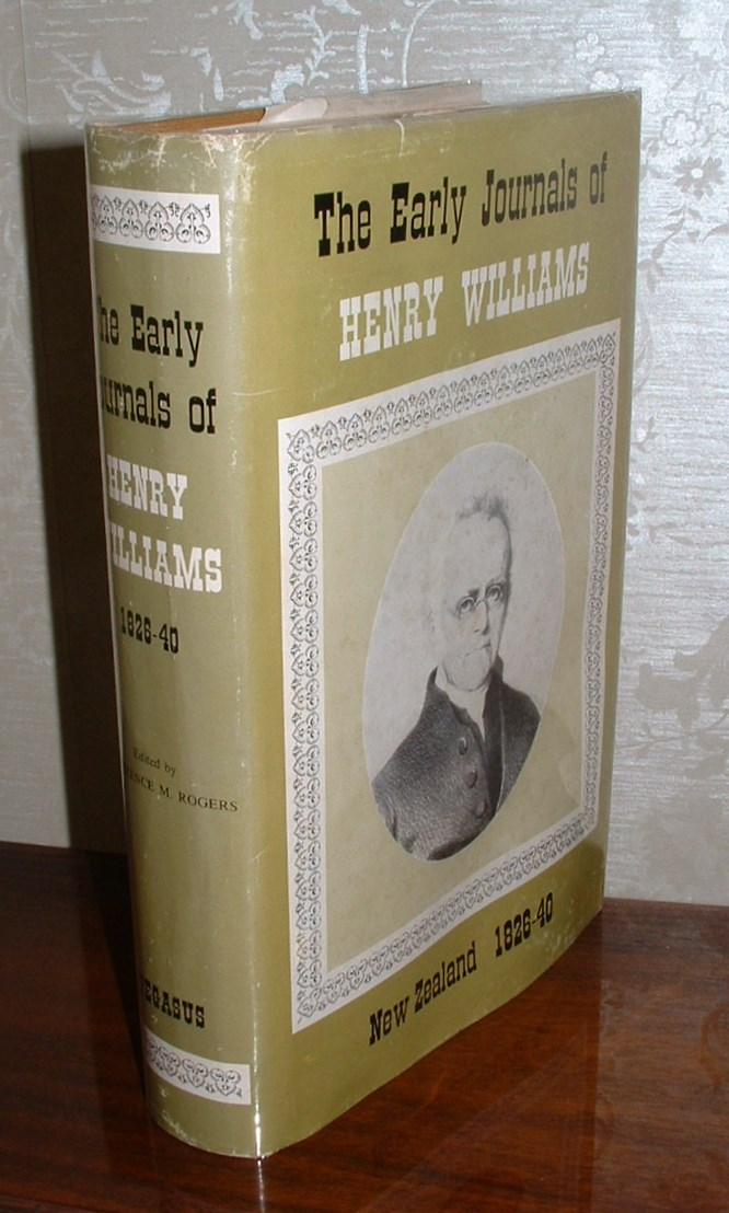 Image for The Early Journals of Henry Williams: Senior Missionary in New Zealand of the Church Missionary Society 1826-40