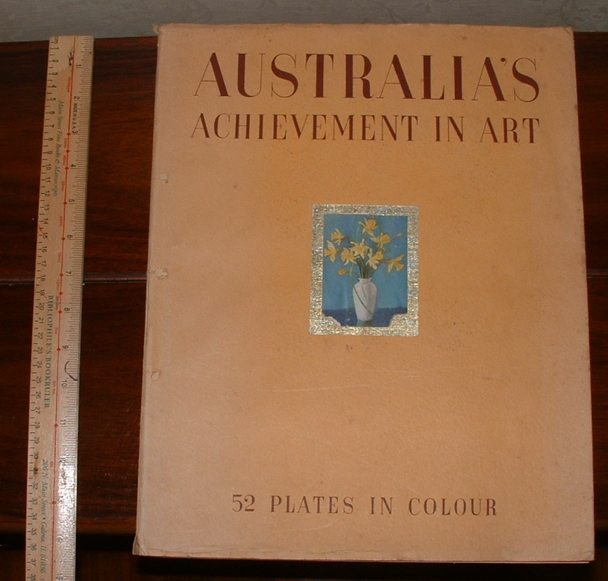 "Image for Australia's Achievement in Art: Special Number of ""Art in Australia"" Issued in Commemoration of Australia's 150th Anniversary"