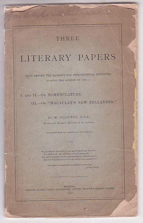 "Image for Three Literary Papers Read Before the Hawke's Bay Philosophical Institute, During the Session of 1882: I. and II. On Nomenclature. III. On ""Macaulay's New Zealander."""