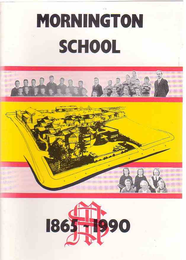 Image for Mornington School 125th Jubilee 1865-1990: A Historical Survey