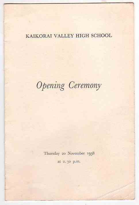 Image for Kaikorai Valley High School Opening Ceremony Thursday 20 November 1958 at 2.30 p.m.