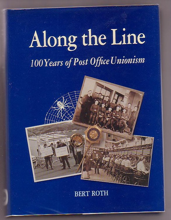 Image for Along the Line: 100 Years of Post Office Unionism