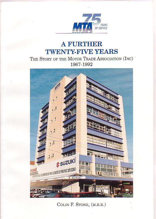 Image for A Further Twenty-Five Years: The Story of the Motor Trade Association (Inc.) 1967-1992