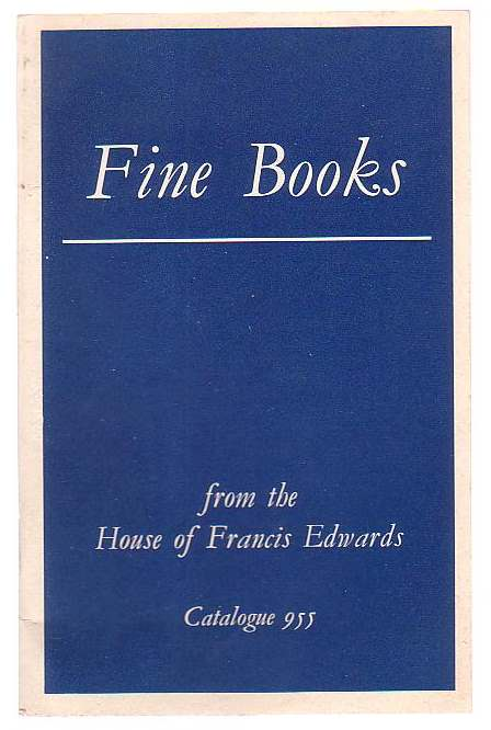 Image for Fine Books: Aldine Press; Atlases and Maps; Autograph Letters and Manuscripts; Fine Bindings; Illuminated Manuscripts; Incunabula; Natural History; Science and Medicine; Voyages and Travels; General Literature; Illustrated Books; Private Presses