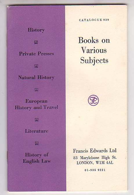 Image for Books on Various Subjects: History; Private Presses; Natural History; European History and Travel; Literature; History of English Law