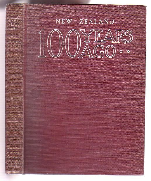 Image for New Zealand One Hundred Years Ago. Journal of a Ten Months' Visit