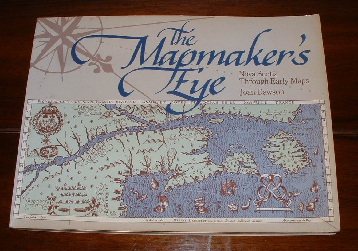 Image for The Mapmaker's Eye: Nova Scotia Through Early Maps
