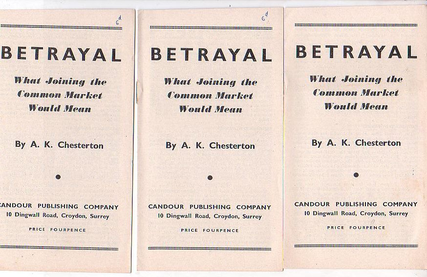 Image for Betrayal: What Joining the Common Market Would Mean [3 copies]