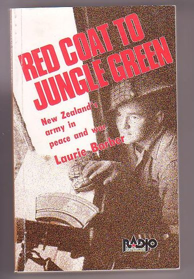 Image for Red Coat to Jungle Green: New Zealand's Army in Peace and War