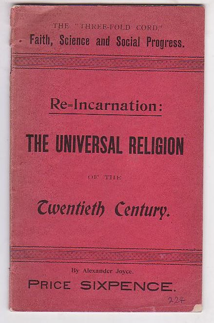 "Image for Re-Incarnation: The Universal Religion of the Twentieth Century. The ""Three-Fold Cord,"" Faith, Science and Social Progress."
