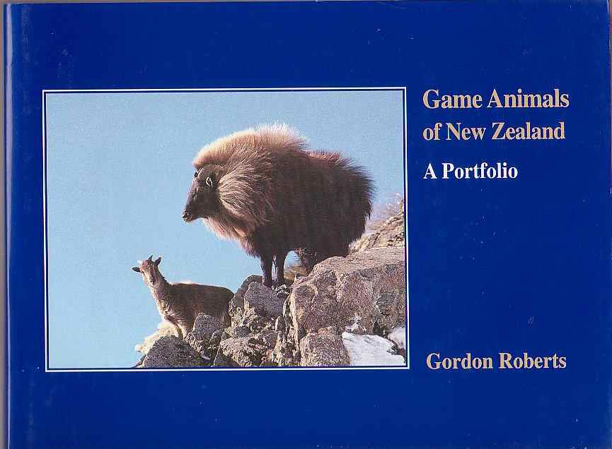Image for Game Animals of New Zealand: A Portfolio