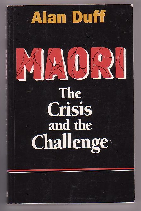 Image for Maori: The Crisis and the Challenge