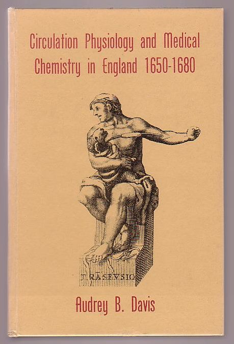 Image for Circulation Physiology and Medical Chemistry in England 1650-1680