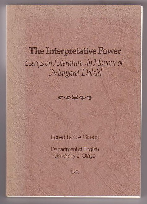 Image for The Interpretative Power: Essays on Literature in Honour of Margaret Dalziel
