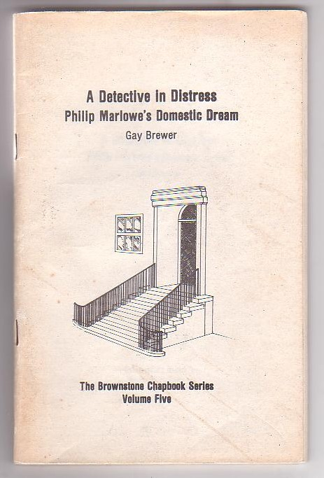 Image for A Detective in Distress: Philip Marlowe's Domestic Dream