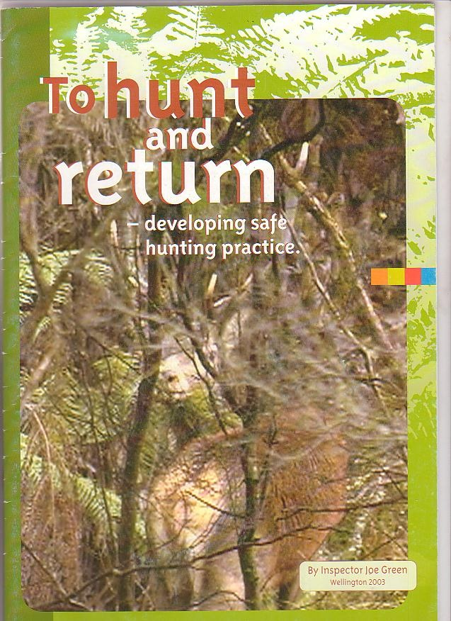Image for To Hunt and Return - Developing Safe Hunting Practice