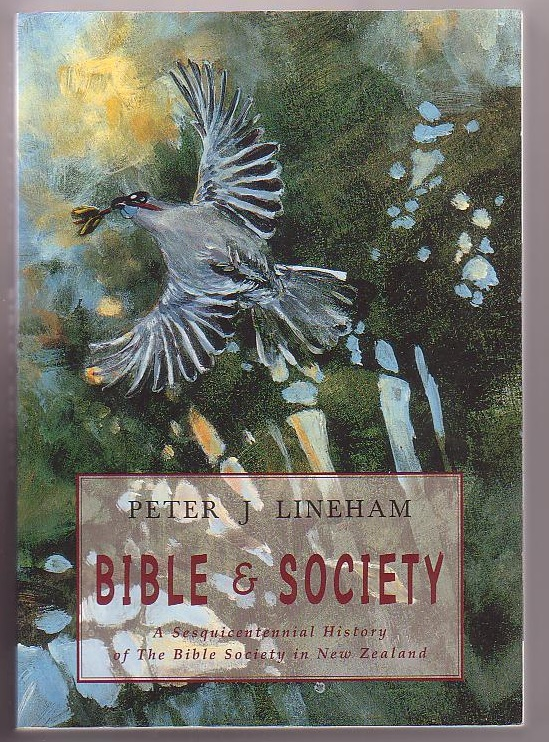 Image for Bible & Society: A Sesquicentennial History of the Bible Society in New Zealand