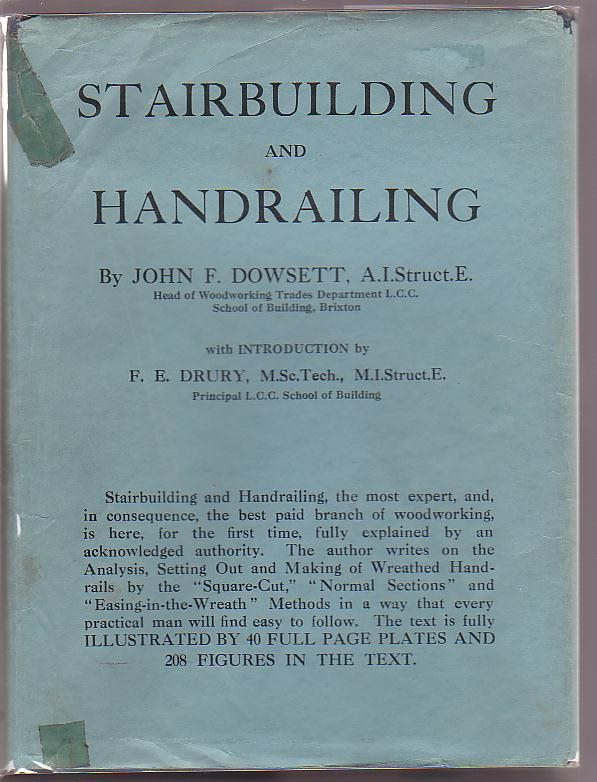 "Image for Stairbuilding and Handrailing: The Analysis: Setting out & Making of Wreathed Handrails by the ""Square-cut"", ""Normal Sections"" and ""Easing-in-the-Wreath"" Methods"