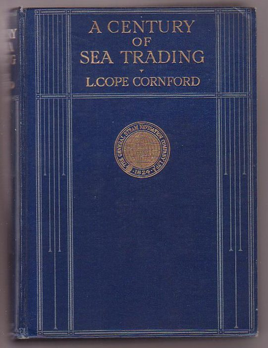 Image for A Century of Sea Trading 1824-1924: The General Steam Navigation Company Limited