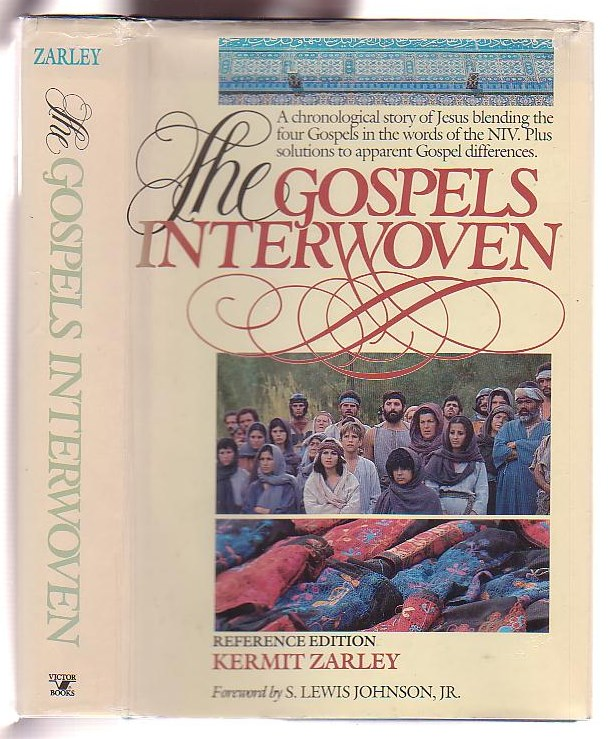 Image for The Gospels Interwoven: A Chronological Story of Jesus blending the four Gospels in the words of the NIV. Plus solutions to apparent Gospel differences.