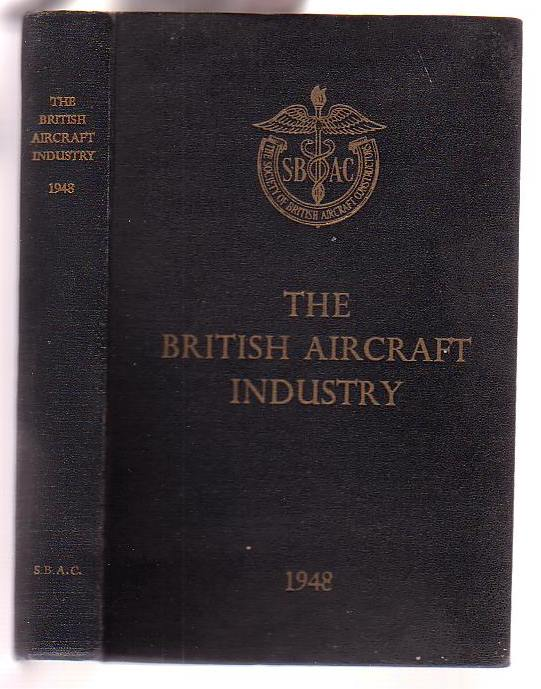 Image for The British Aircraft Industry 1948