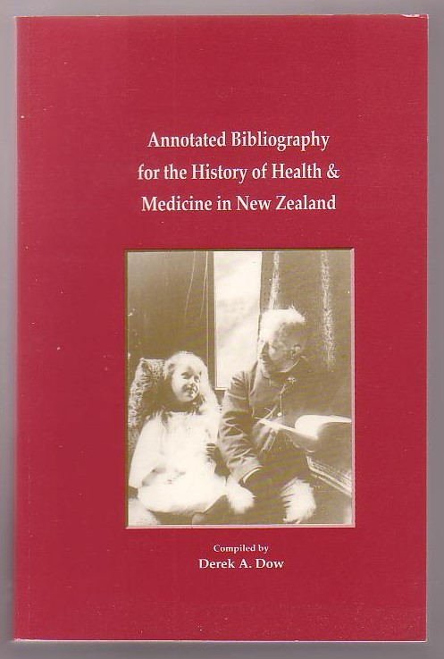 Image for Annotated Bibliography for the History of Medicine & Health in New Zealand