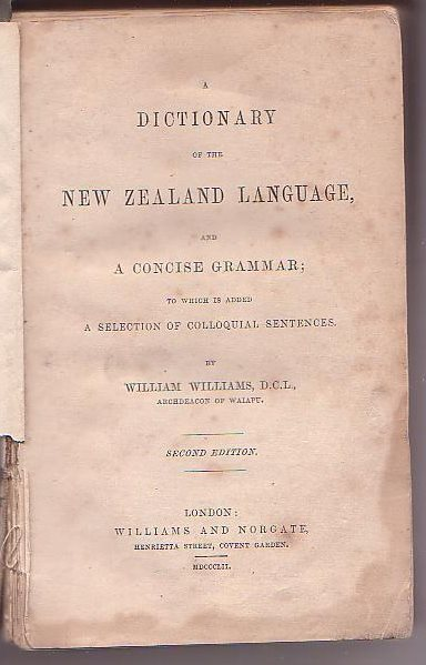 Image for A Dictionary of the New Zealand Language, and a Concise Grammar; to which is added a Selection of Colloquial Sentences.