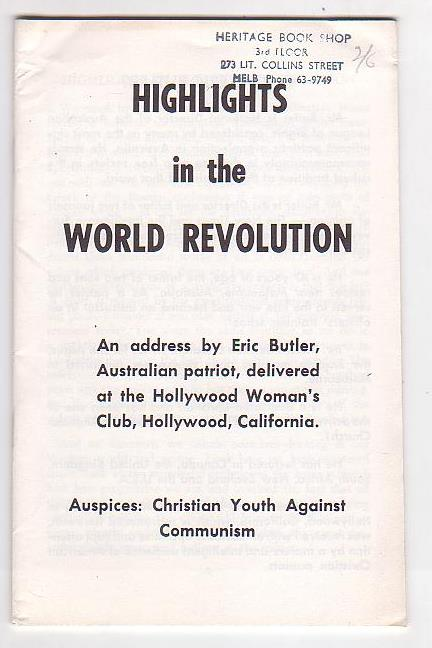 Image for Highlights in the World Revolution: An address by Eric Butler, Australian patriot, delivered at the Hollywood Woman's Club, Hollywood, California