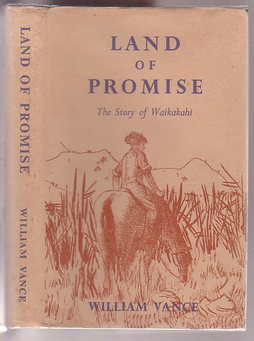 Image for Land of Promise: The Story of Waikakahi