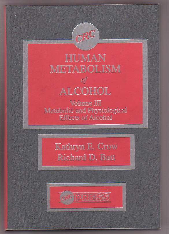 Image for Human Metabolism of Alcohol Volume III: Metabolic and Physiological Effects of Alcohol
