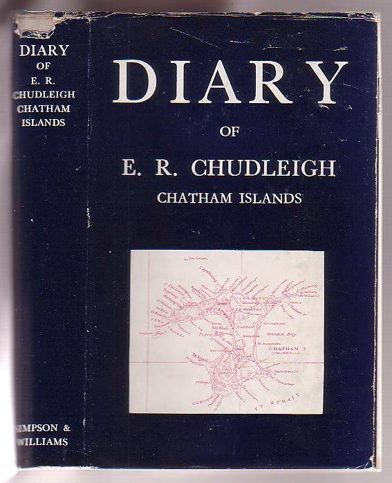 Image for Diary Of E. R. Chudleigh 1862 - 1921 Chatham Islands