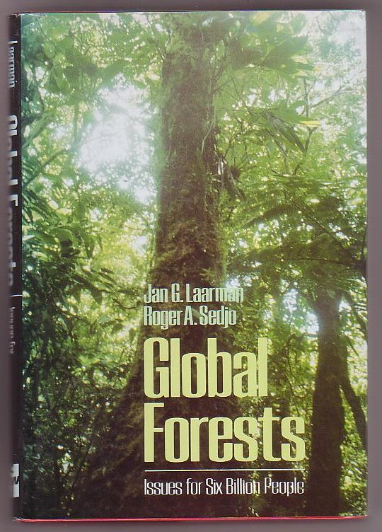 Image for Global Forests: Issues for Six Billion People