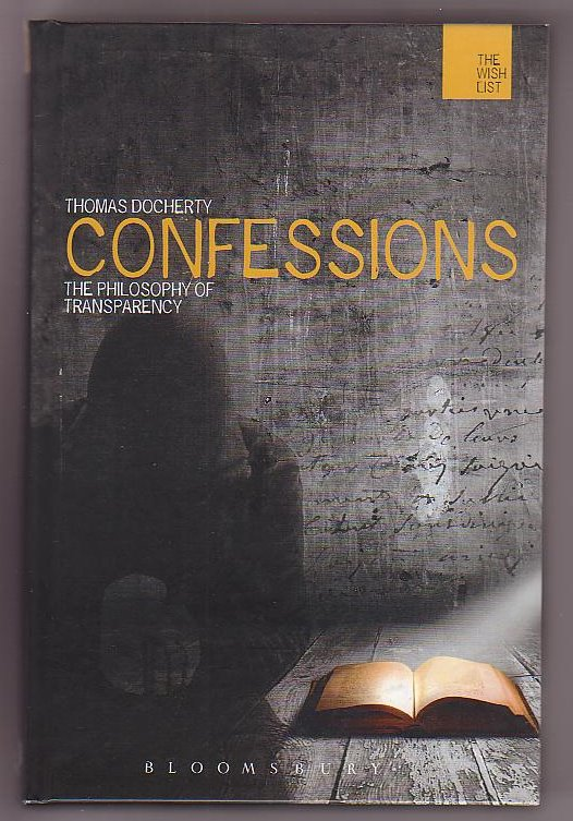 Image for Confessions: The Philosophy of Transparency