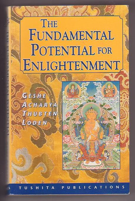 Image for The Fundamental Potential for Enlightenment in Tibetan Buddhism