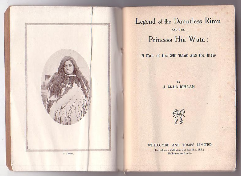Image for Legend of the Dauntless Rimu and the Princess Hia Wata: A Tale of the Old Land and the New