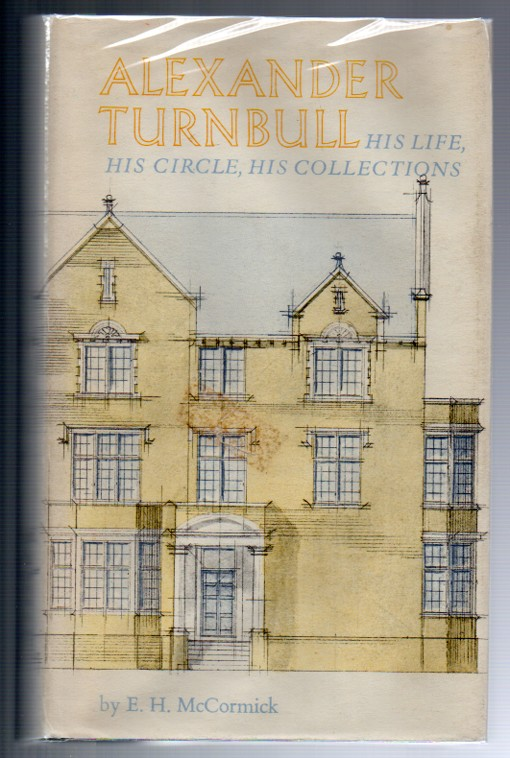Image for Alexander Turnbull: His Life, His Circle, His Collections