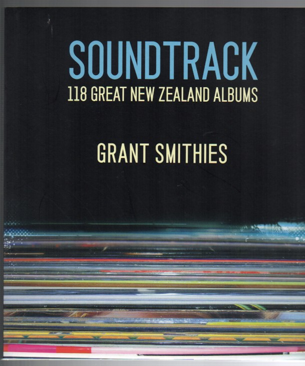 Image for Soundtrack: 118 Great New Zealand Albums