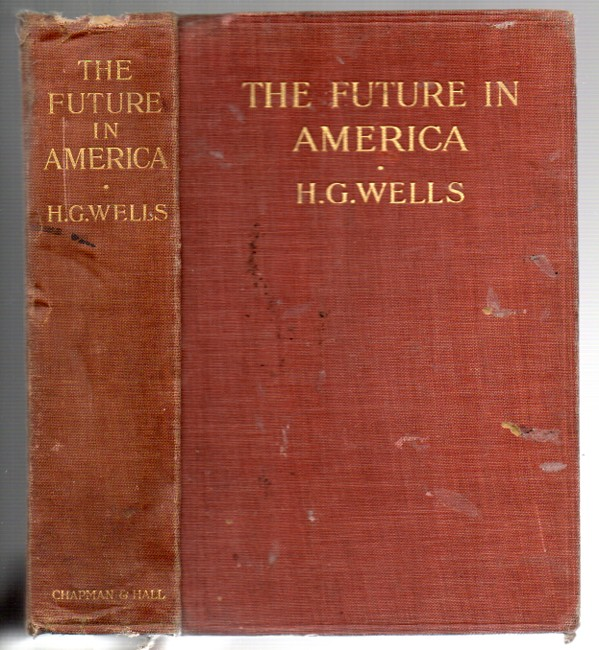 Image for The Future in America: A Search After Realities