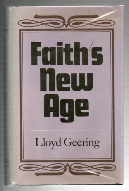 Image for Faith's New Age: A Perspective on Contemporary Religious Change
