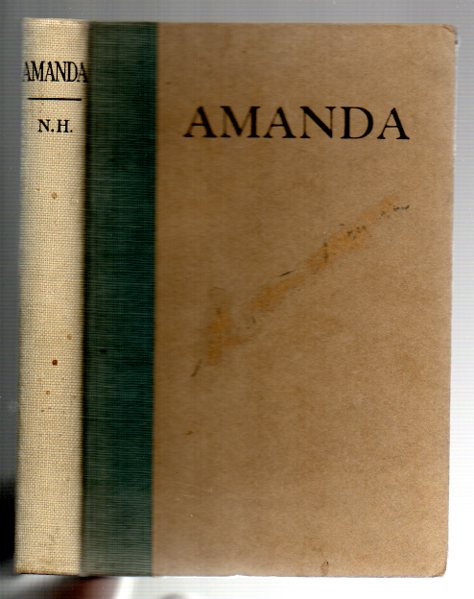 Image for Amanda, A Sacrifice To an Unknown Goddesse, Or, A Free-will Offering Of a loving Heart to a Sweet-Heart