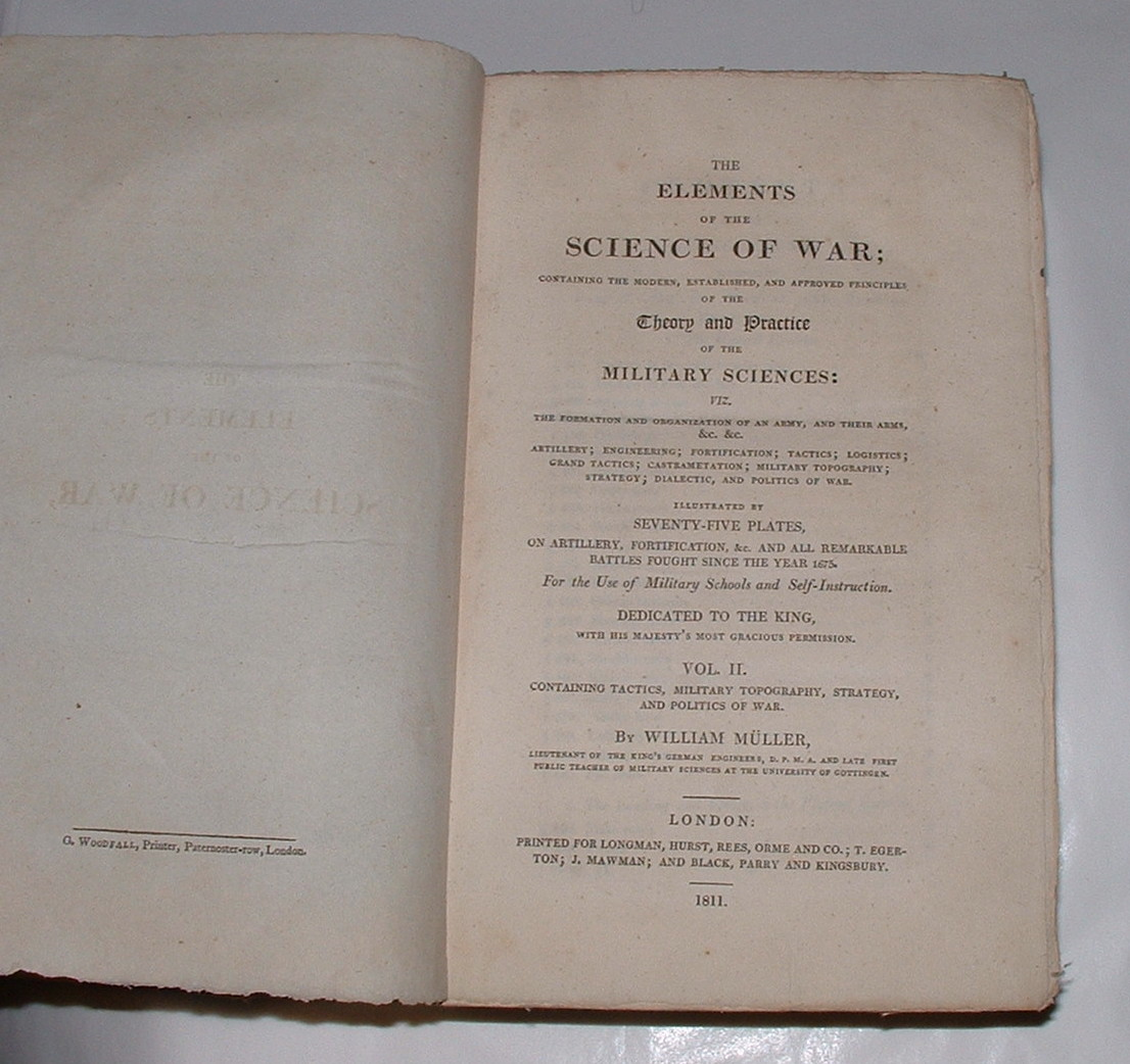 Image for The Elements of the Science of War; containing the modern, established, and approved principles of the Theory and Practice of the Military Sciences [Volume Two only]