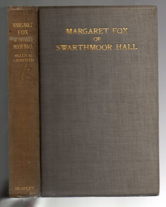 Image for Margaret Fox of Swarthmoor Hall