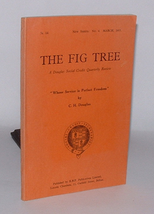 Image for The Fig Tree: A Douglas Social Credit Quarterly Review. New Series, No. 4. March, 1955.