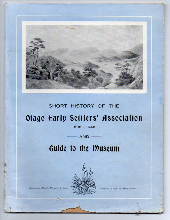 Image for Short History of the Otago Early Settlers' Association 1898-1948 and Guide to the Museum